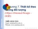Bài giảng Lập trình hướng đối tượng: Chương 7 - Trần Minh Thái (2016)