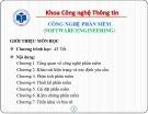 Bài giảng Công nghệ phần mềm: Giới thiệu môn học - ThS. Nguyễn Thị Bích Ngân