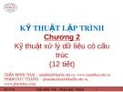 Bài giảng Kỹ thuật lập trình: Chương 2 - Trần Minh Thái, Phạm Đức Thành