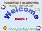 Bài giảng Tiếng Anh 6 - Unit 6 : Places  Lesson (C1-2)