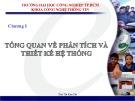 Bài giảng Thiết kế hệ thống thông tin: Chương 1 - Trần Thị Kim Chi