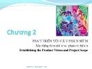 Bài giảng Thu nhận yêu cầu: Chương 2 - Trần Thị Kim Chi