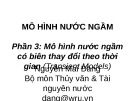Bài giảng Mô hình nước ngầm: Phần 3 - TS. Nguyễn Mai Đăng