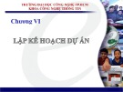 Bài giảng Quản lý dự án phần mềm: Chương 4 - Trần Thị Kim Chi