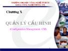 Bài giảng Quản lý dự án phần mềm: Chương 10 - Trần Thị Kim Chi