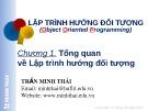 Bài giảng Lập trình hướng đối tượng (dùng JAVA): Chương 1 - Trần Minh Thái