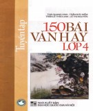 Ebook Tuyển tập 150 bài văn hay lớp 4 (tái bản lần thứ nhất): Phần 2