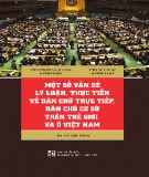 Ebook Một số vấn đề lý luận, thực tiễn về dân chủ trực tiếp, dân chủ cơ sở trên thế giới và ở Việt Nam: Phần 1