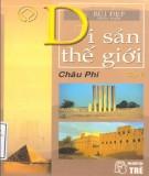 Ebook Di sản thế giới (Tập 5: Châu Phi - Tái bản lần thứ ba): Phần 2