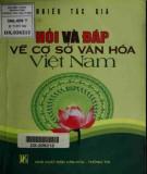 Ebook Hỏi và đáp về cơ sở văn hóa Việt Nam: Phần 2