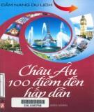 Ebook Châu Âu - 100 điểm đến hấp dẫn: Phần 2