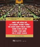Ebook Một số vấn đề lý luận, thực tiễn về dân chủ trực tiếp, dân chủ cơ sở trên thế giới và ở Việt Nam: Phần 2