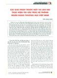 Các giải pháp trước mắt và lâu dài thực hiện tái cấu trúc hệ thống ngân hàng thương mại Việt Nam