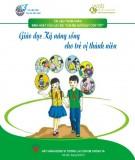 Giáo dục Kỹ năng sống cho trẻ vị thành niên
