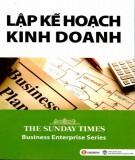 Ebook Lập kế hoạch kinh doanh: Phần 1