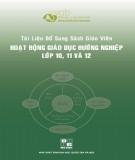 Tài liệu bổ sung Sách giáo viên Hoạt động giáo dục Hướng nghiệp lớp 10,11,12: Phần 1