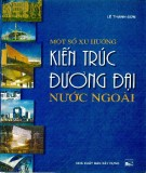 Ebook Một số xu hướng kiến trúc đương đại nước ngoài: Phần 1