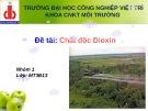 Thảo luận nhóm: Chất độc Đioxin