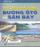 Giáo trình Vật liệu xây dựng đường ô tô và sân bay: Phần 2