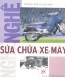 Ebook Nghề sửa chữa xe máy: Phần 1