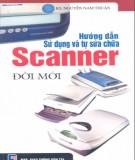 hướng dẫn sử dụng và tự sửa chữa scanner đời mới: phần 2