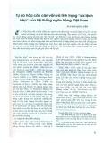 """Tự do hóa cán cân vốn và tình trạng """"sai lệch kép"""" của hệ thống ngân hàng Việt Nam"""