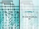 Bài giảng Cấu trúc máy tính - Chương 4: Tổ chức bộ nhớ của PC