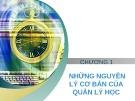 Bài giảng Quản lý học - Chương 1: Những nguyên lý cơ bản của quản lý học