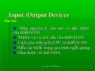Bài giảng Cấu trúc máy tính và lập trình hợp ngữ - Chương 5: Input/output devices