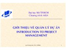 Bài giảng Giới thiệu về Quản lý dự án (Introduction to Project Management) – TS. Lưu Trường Văn