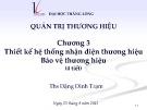 Bài giảng Quản trị thương hiệu: Chương 3 – ThS. Đặng Đình Trạm