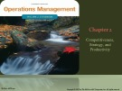 Lecture Operations management (11/e): Chapter 2 - William J. Stevenson
