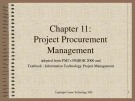 Lecture Information technology project management - Chapter 11: Project procurement management