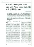 Bàn về cơ hội phát triển của Việt Nam trong cục diện thế giới hiện nay