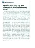 Hệ thống ngân hàng Việt Nam hướng đến sự phát triển bền vững