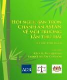 Kỷ yếu Hội nghị: Hội nghị bàn tròn Chánh án ASEAN về môi trường lần thứ hai