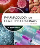 Ebook Pharmacology for health professionals (2nd edition): Part 1
