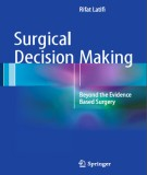 surgical decision making beyond the evidence based surgery: part 1