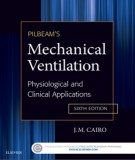 Ebook Pilbeam's mechanical ventilation - Physiological and clinical applications (6th edition): Part 2