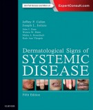 Ebook Dermatological signs of systemic disease (5th Edition): Part 2