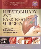 Ebook Master techniques in general surgery - Hepatobiliary and pancreatic surgery: Part 2