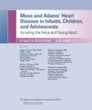 Ebook Moss & adams heart disease in infants, children, and adolescents: Part 1
