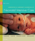 Ebook Handbook of neonatal intensive care (8th edition): Part 1