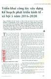 Triển khai công tác xây dựng kế hoạch phát triển kinh tế - xã hội 5 năm 2016 - 2020
