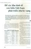 Để các khu kinh tế ven biển Việt Nam phát triển như kỳ vọng