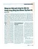 Nâng cao hiệu quả công tác dân tộc trong vùng đồng bào Khmer Tây Nam bộ