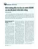 Môi trường đầu tư của các nước ASEAN và vấn đề phát triển bền vững