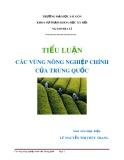 Tiểu luận: Các vùng nông nghiệp chính của Trung Quốc