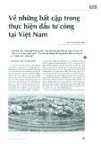 Về những bất cập trong thực hiện đầu tư công tại Việt Nam