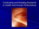 Lecture Conducting and reading research in health and human performance (4/e): Chapter 1 - Ted A. Baumgartner, Larry D. Hensley